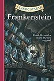 Classic Starts®: Frankenstein (Classic Starts® Series)
