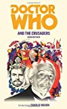 Doctor Who and the Crusaders, David Whitaker, 1849901902