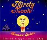 Lunar Orbit: Live At Stagge's Hotel 1976 by Thirsty Moon (2011-09-27)