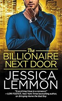 The Billionaire Next Door (Billionaire Bad Boys Book 2) by [Lemmon, Jessica]