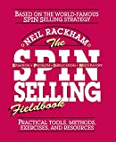 The SPIN Selling Fieldbook: Practical