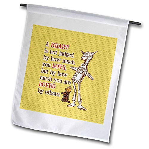3dRose Russ Billington Designs- Wonderful Wizard of Oz - Tin Man and Toto- A Heart is Judged by How Much You are Loved - 12 x 18 inch Garden Flag (fl_302297_1) -