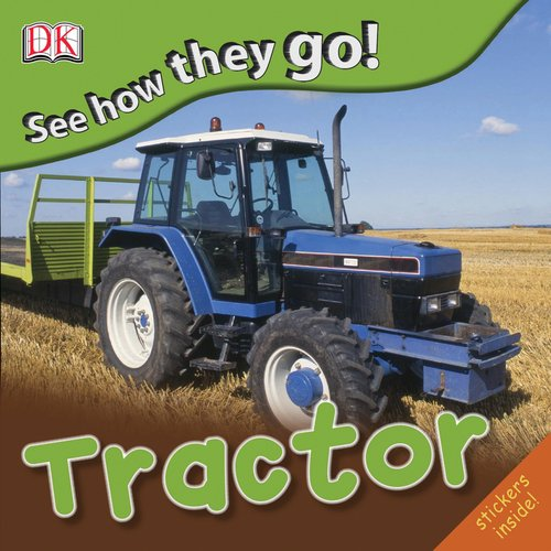 See How They Go: Tractor