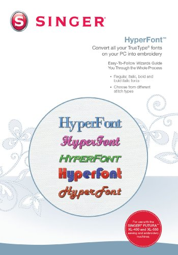 Futura HyperFont Software for XL-400 (Wizard Embroidery Monogram)