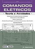 Comandos Elétricos. Teoria e Atividades