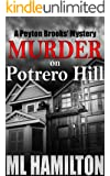 Murder on Potrero Hill (Peyton Brooks' Series Book 1)