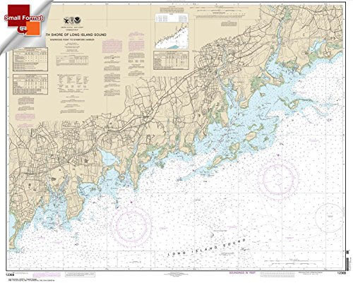 Paradise Cay Publications NOAA Chart 12368: North Shore of Long Island Sound Sherwood Point to Stamford Harbor 21.00 x 26.25 (SMALL FORMAT WATERPROOF)