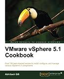 VMware vSphere 5.1 Cookbook