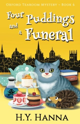 Four Puddings and a Funeral (Oxford Tearoom Mysteries ~ Book 6) (Volume 6)