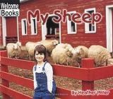 My Sheep, Heather Miller, 0516230352