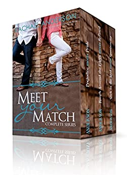 Meet Your Match (The Complete Series) by [Anderson, Rachael]