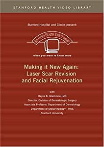 Making it New Again: Laser Scar Revision and Facial Rejuvenation
