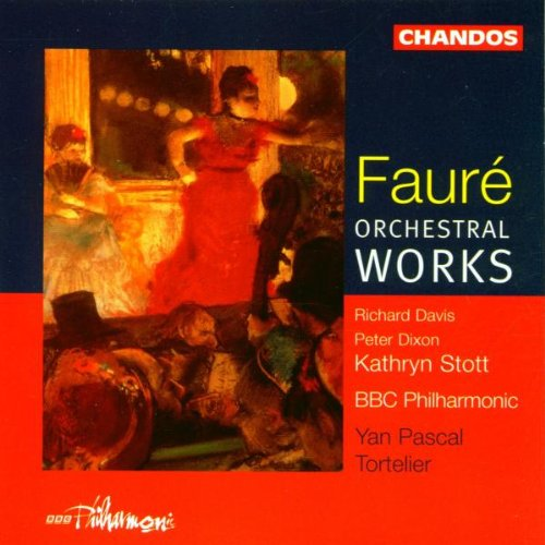 Fauré: Orchestral Works (The Best Of Faure)