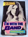 img - for I'm With the Band: Confessions of a Groupie book / textbook / text book