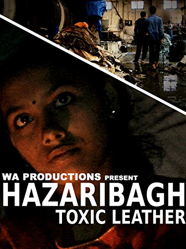Hazaribagh: Toxic Leather