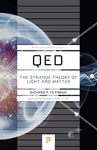 - QED: The Strange Theory of Light and Matter