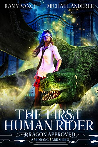 The First Human Rider: A Middang3ard Series (Dragon Approved Book 1)