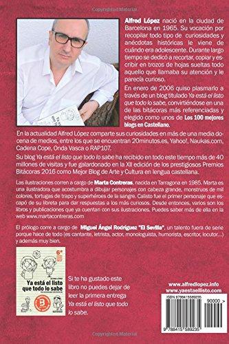 Vuelve el listo que todo lo sabe: (Una curiosidad para cada día del año) (Spanish Edition): Alfred López: 9788415589235: Amazon.com: Books