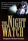 The Night Watch, Benjamin Scarlato, 0595658261