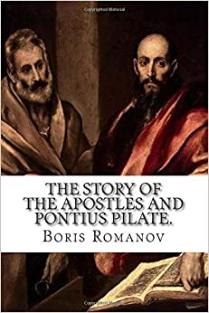 The Story of the Apostles and Pontius Pilate.