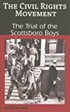 The Trial of the Scottsboro Boys (The Civil Rights Movement) by David Aretha front cover