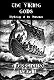 The Viking Gods: Mythology of the Norsemen