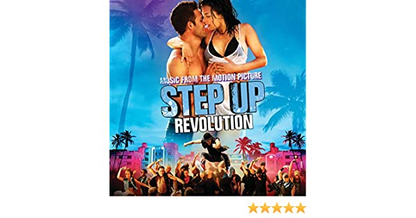 Step up revolution soundtrack (2012).