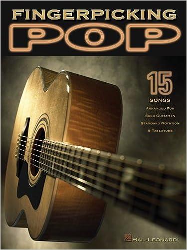 Amazon.com: Fingerpicking Pop: 15 Songs Arranged for Solo Guitar in ...