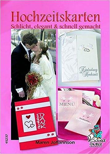 Hochzeitskarten Schlicht Elegant Schnell Gemacht Maren
