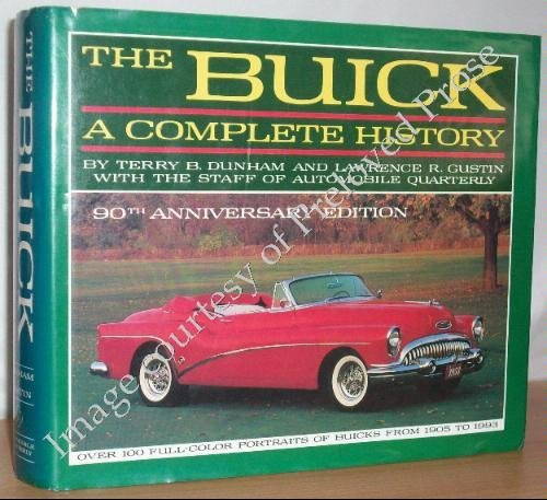 - The Buick: A Complete History (90th Anniversary Edition) (Automobile Quarterly Library Series) Hardcover - May 1, 1992