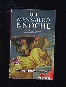 Un Mensajero En LA Noche (Spanish Edition)
