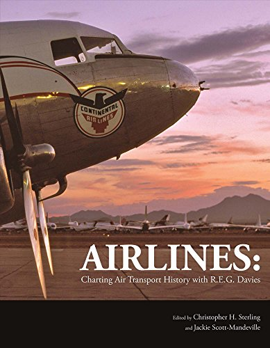 Airlines: Charting Air Transport History with R.E.G. Davies