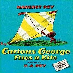 Curious George Flies a Kite Audiobook