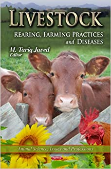 LIVESTOCK REARING FARMING PR. (Animal Science, Issues and Professions)