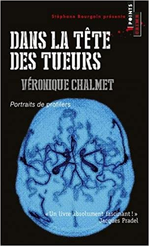 Lire un Dans la tête des tueurs : Portraits de profilers pdf