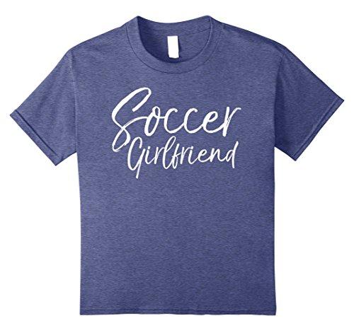 Kids Soccer Girlfriend Shirt Fun High School Relationship Tee 10 Heather Blue