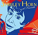 Shirley Horn With Friends [2 CD]