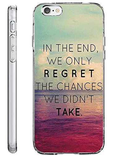 (iPhone 6s / 6 Plus Hard Shell Case 5.5 Inch Ultra Slim Thin In the End We only Regret the Chances We didn't)