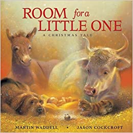 Room For A Little One A Christmas Tale Martin Waddell Jason