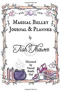 Magical Bullet Journal & Planner