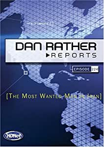 Dan Rather Reports #224: The Most Wanted Man In Iran  (2 DVD Set - WMVHD DVD & Standard Def. DVD)