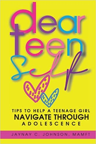 Book Dear Teen Self: Tips to help a teenage girl navigate through adolescence
