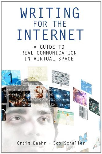 Download Writing for the Internet: A Guide to Real Communication in Virtual Space Pdf