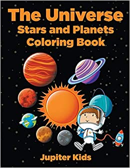 The Universe: Stars and Planets Coloring Book: Jupiter Kids ...