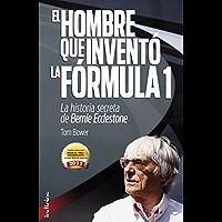 El hombre que inventó la Formula 1 (Indicios no ficción)