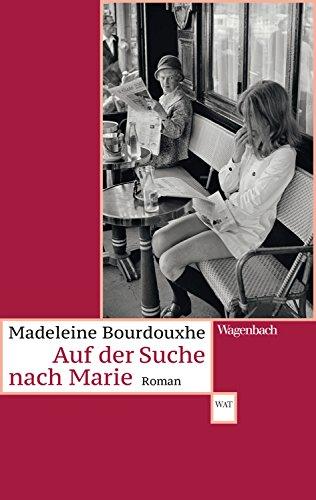 Auf der Suche nach Marie (German Edition)