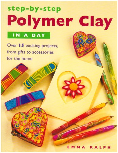 Download Step-by-step Polymer Clay in a Day pdf