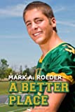 A Better Place, Mark Roeder, 145657390X