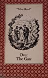Over the Gate, Miss Read, 0897332989