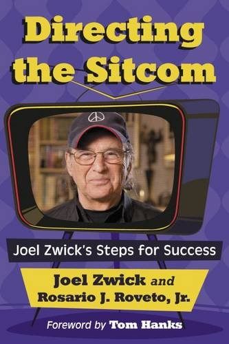 Directing the Sitcom: Joel Zwick's Steps for Success